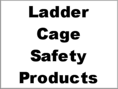 Ladder Cage Safety Products